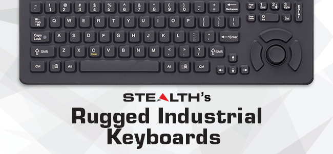 Stealth Rugged Industrial Keyboards