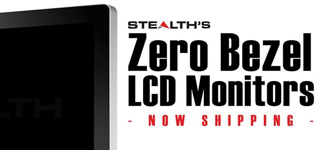 Stealth's Zero Bezel LCD Monitors - Now Shipping